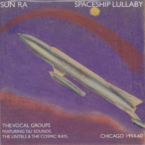 SUN RA: Spaceship Lullaby