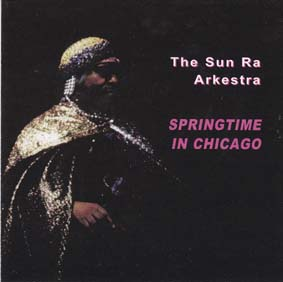 SUN RA: Springtime in Chicago (dbl)