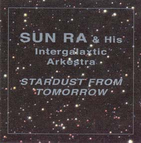 SUN RA: Stardust from Tomorrow (double cd)