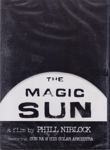 SUN RA - PHIL NIBLOCK: The Magic Sun