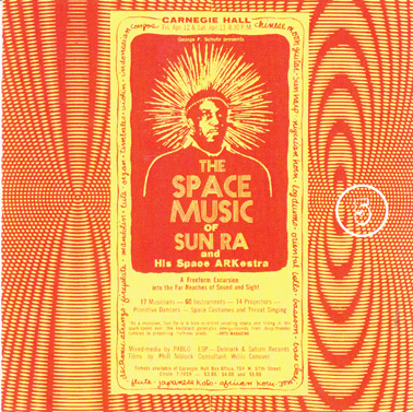SUN RA: Volume Five The Lost Reel Collection :The Universe Sent Me.