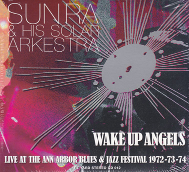 SUN RA: Wake up Angels
