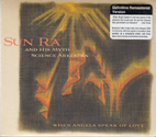 SUN RA: When Angels Speak of Love