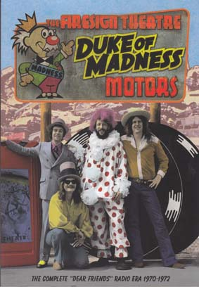 FIRESIGN THEATRE: Duke of Madness Motors (Book, DVD Rom).