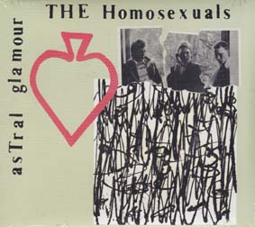 HOMOSEXUALS, THE : Astral Glamour (3 CDs)