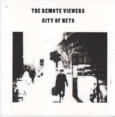THE REMOTE VIEWERS: City of Nets