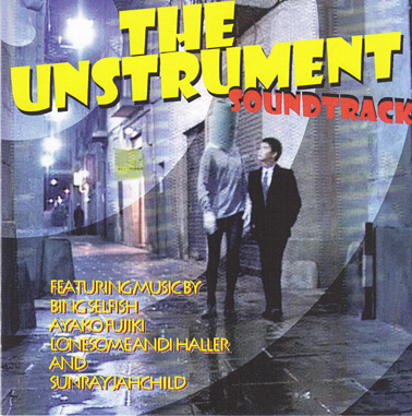 BING SELFISH: The Unstrument Soundtrack
