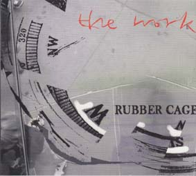 WORK THE : Rubber Cage