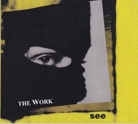 THE WORK: See