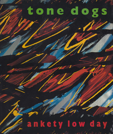 TONE DOGS: Ankety Low Day (vinyl)