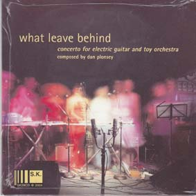 Toychestra and Fred Frith: What leave Behind