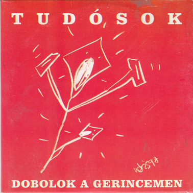 TUDOSOK (THE SCIENTISTS): Drumming on my Spine