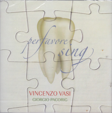 VINCENZO VASI and GIORGIO PACORIG: Per favore sing.