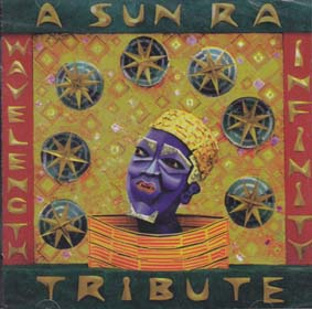 VARIOUS ARTISTS: Wavelength Infinity - a Sun Ra Tribute