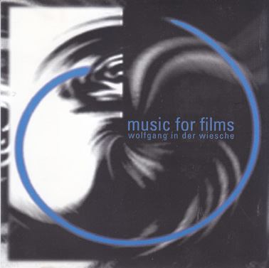 WIESCHE, WOLFGAND IN DER: Music for Films