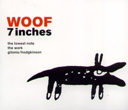 WOOF: 7 Inches