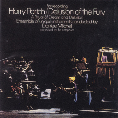 PARTCH, HARRY: Delusion of the Fury (Enclosure 7)